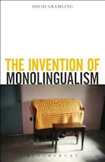 The Invention of Monolingualism