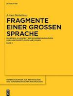 Fragmente Einer Grossen Sprache (Untersuchungen Zur Assyriologie Und Vorderasiatischen Archao, nr. 12)