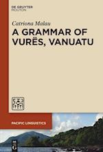 A Grammar of Vures, Vanuatu (Pacific Linguistics PL, nr. 651)