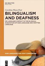 Bilingualism and Deafness (Sign Languages and Deaf Communities SLDC, nr. 7)