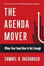 The Agenda Mover (Pragmatic Leadership)