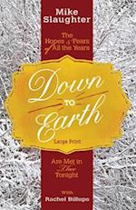 Down to Earth [Large Print] (Down to Earth Advent)