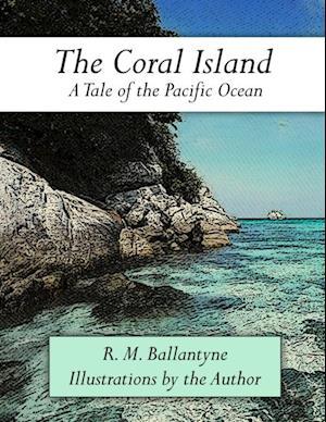 Coral Island af R. M. Ballantyne