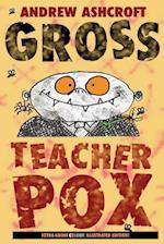 Gross Teacherpox af Andrew Ashcroft