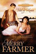 Trail of Kisses af Merry Farmer