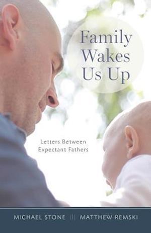 Family Wakes Us Up af Michael Stone, Matthew Remski
