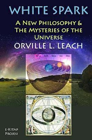 White Spark af Orville Livingston Leach