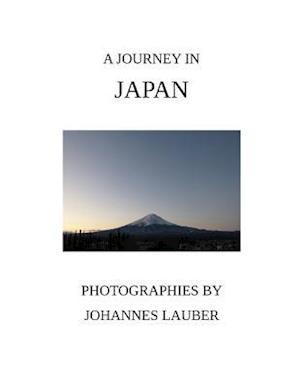 A Journey in Japan af Johannes Lauber
