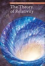 The Theory of Relativity (Great Discoveries in Science)