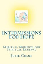 Intermissions for Hope af Julie Crane