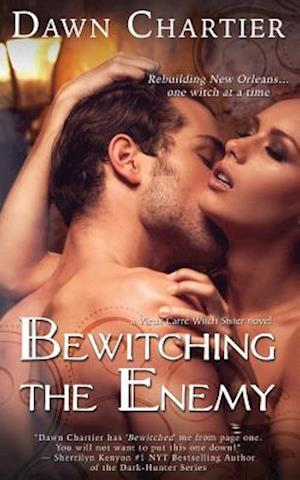 Bewitching the Enemy af Dawn Chartier