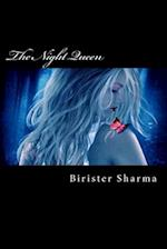 The Night Queen af Birister Sharma