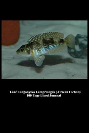 Lake Tanganyika Lamprologus (African Cichlid) 100 Page Lined Journal af Unique Journal
