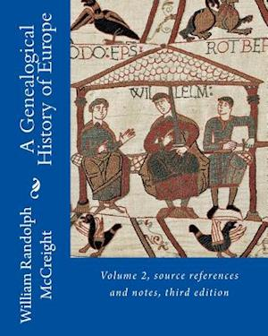 A Genealogical History of Europe af William Randolph McCreight