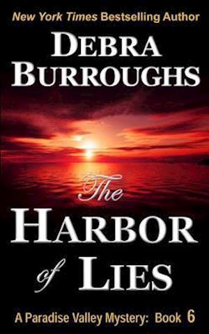 The Harbor of Lies af Debra Burroughs