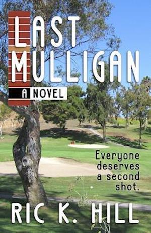 Last Mulligan af Ric K. Hill