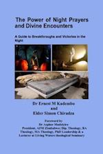 The Power of Night Prayers and Divine Encounters af Dr Ernest M. Kadembo