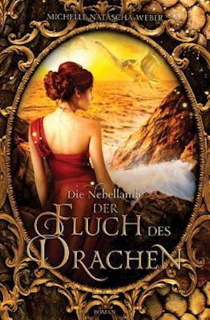 Der Fluch Des Drachen af Michelle Natascha Weber
