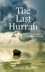 The Last Hurrah (an Erotic Romance Novel)