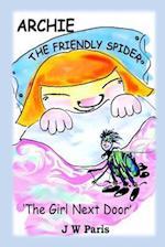 Archie the Friendly Spider - The Girl Next Door af J. W. Paris