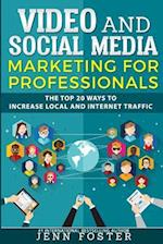 Video and Social Media Marketing for Professionals af Jenn Foster