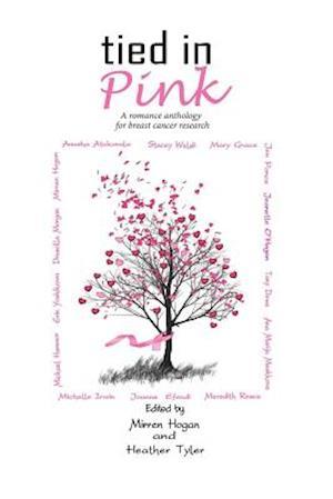 Tied in Pink af Stacey Welsh, Mirren Hogan, Michelle Irwin