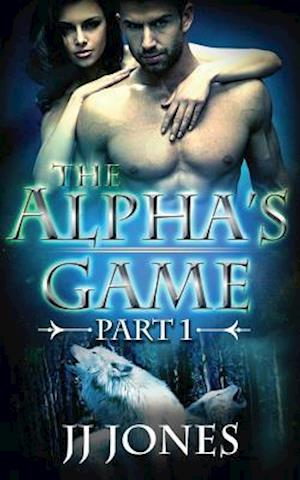 The Alphas Game af Jj Jones