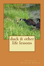 Duck & Other Life Lessons af Bradford Barrow