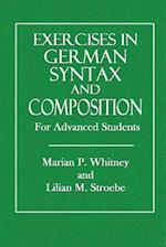 Exercises in German Syntax and Composition af Marian P. Whitney, Lilian L. Strobe