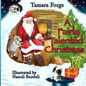 A Fairly Talented Christmas af Tamara Forge
