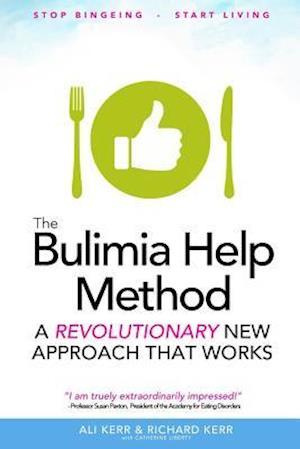The Bulimia Help Method af Ali Kerr, Richard Kerr
