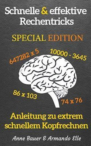 Bog, paperback Schnelle & Effektive Rechentricks Special Edition af Anne Bauer