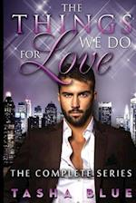 The Things We Do for Love - Complete Series af Tasha Blue