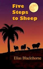 Five Steps to Sheep af Elias Blackthorne