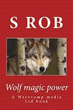 Wolf Magic Power af S. Rob