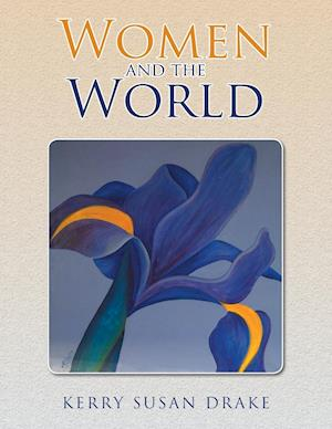 Women and the World af Kerry Susan Drake