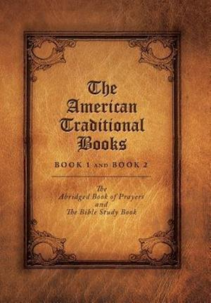The American Traditional Books Book 1 and Book 2 af Elizabeth McAlister