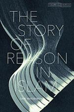The Story of Reason in Islam (Cultural Memory in the Present)