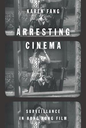 Bog, paperback Arresting Cinema af Karen Fang