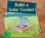 Build a Solar Cooker (Earth Friendly Projects)
