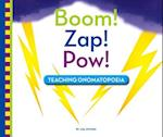 Boom! Zap! Pow! (Playing with Words)