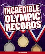 Incredible Olympic Records (Incredible Sports Records)