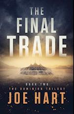 The Final Trade (Dominion Trilogy)