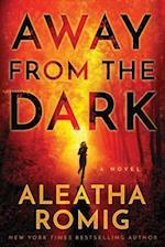 Away from the Dark (Light)