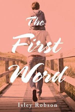 Bog, paperback The First Word af Isley Robson