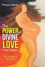 The Power of Divine Love During Pregnancy