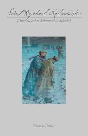 Bog, paperback Saint Raphael Kalinowski af Timothy Tierney
