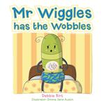 MR Wiggles Has the Wobbles