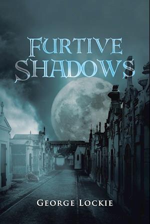 Bog, paperback Furtive Shadows af George Lockie