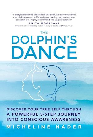 The Dolphin's Dance af Micheline Nader